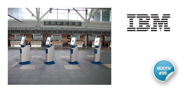 IBM will be presenting its latest kiosks