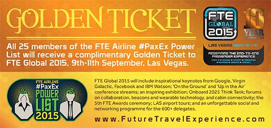 FTE Airline #PaxEx Power List  - Golden Ticket